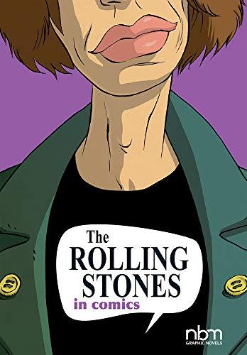The Rolling Stones In Comics (Nbm Comics Biographies)