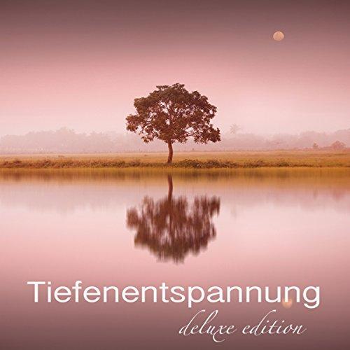 Tiefenentspannung Deluxe Edition – 8 Stunden Musik Für Tiefenentspannung und Autogenes Training,...