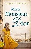 Merci, Monsieur Dior: Roman