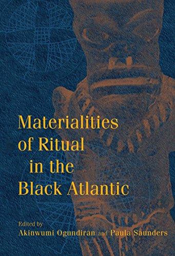Materialities of Ritual in the Black Atlantic (Blacks in the Diaspora) (English Edition)