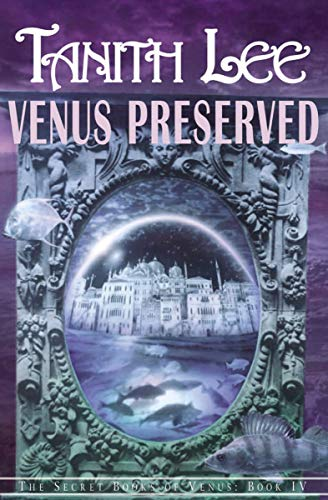 Venus Preserved (The Secret Books of Venus Book 4) (English Edition)