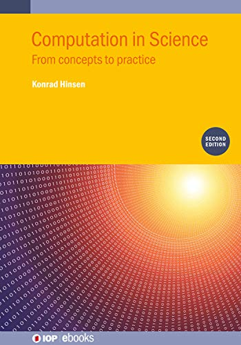 Computation in Science (Second Edition): From concepts to practice (IOP ebooks) (English Edition)