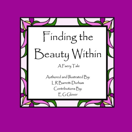 Finding the Beauty Within: A Faery Tale (The Fear Series (Book 3.5), Band 3)