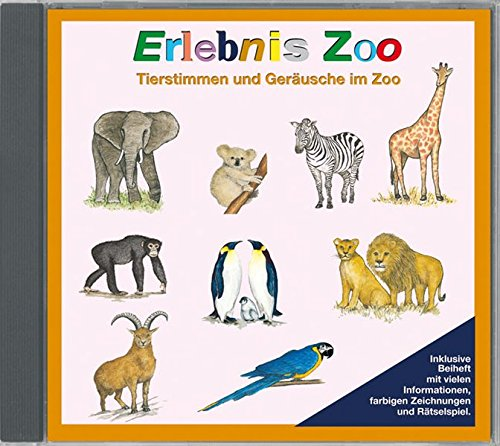 Erlebnis Zoo - Tierstimmen und Geräusche im Zoo, Audio-CD