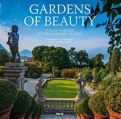 Gardens of Beauty: Italian Gardens of the Borromeo Islands