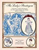 The Lady's Stratagem: A Repository of 1820s Directions for the Toilet, Mantua-Making, Stay-Making,...